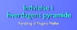 Indvielse i hverdagens pyramide – Mogens Møller